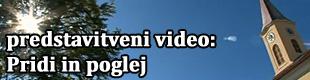 Predstavitveni video župnije Črensovci: Pridi in poglej
